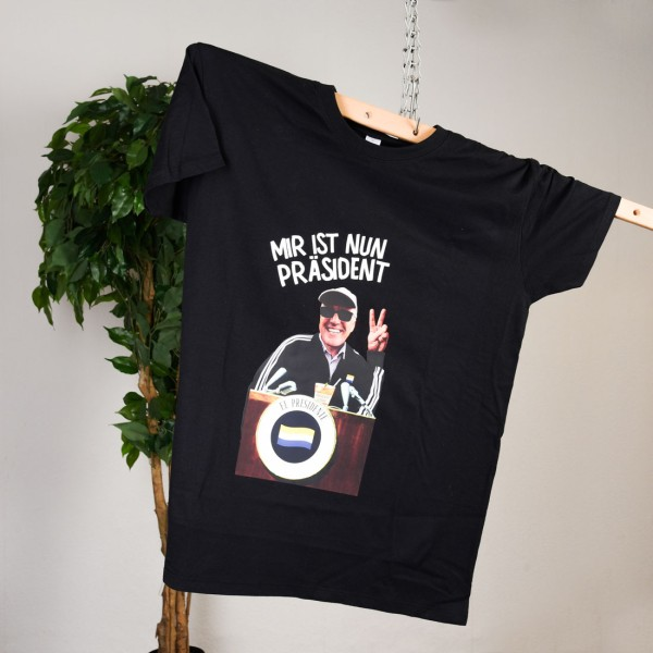 T-Shirt Mir ist nun Präsident
